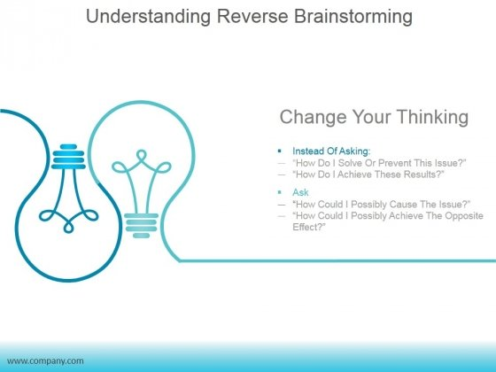 Understanding Reverse Brainstorming Ppt PowerPoint Presentation Topics