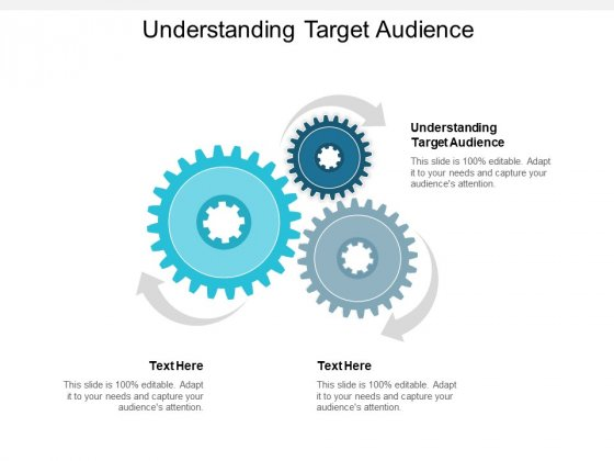 Understanding Target Audience Ppt PowerPoint Presentation Infographic Template Topics Cpb