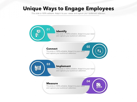 Unique Ways To Engage Employees Ppt PowerPoint Presentation Pictures Slideshow PDF