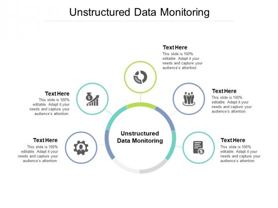 Unstructured Data Monitoring Ppt PowerPoint Presentation Styles Design Inspiration Cpb