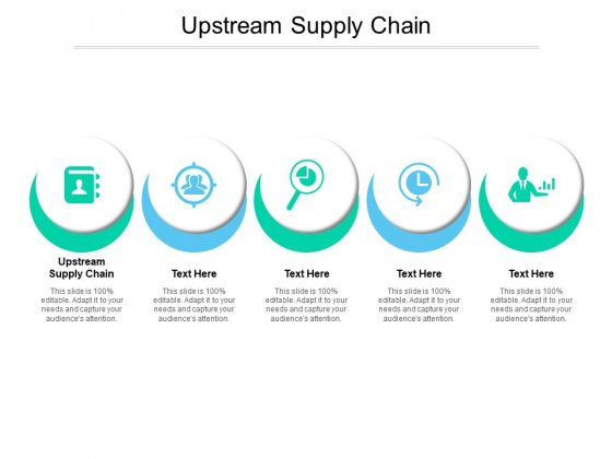 Upstream Supply Chain Ppt PowerPoint Presentation File Icon Cpb Pdf