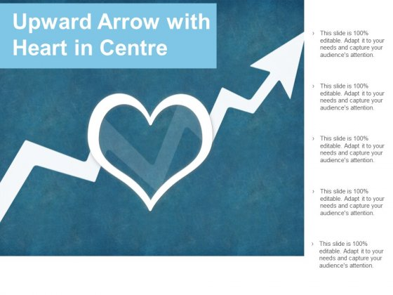 Upward Arrow With Heart In Centre Ppt PowerPoint Presentation Gallery Gridlines