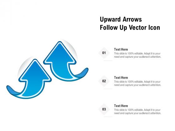 Upward_Arrows_Follow_Up_Vector_Icon_Ppt_PowerPoint_Presentation_Portfolio_Grid_PDF_Slide_1