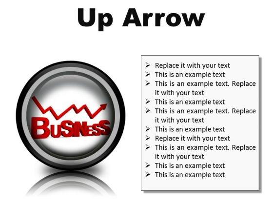 Up Arrow Business PowerPoint Presentation Slides Cc