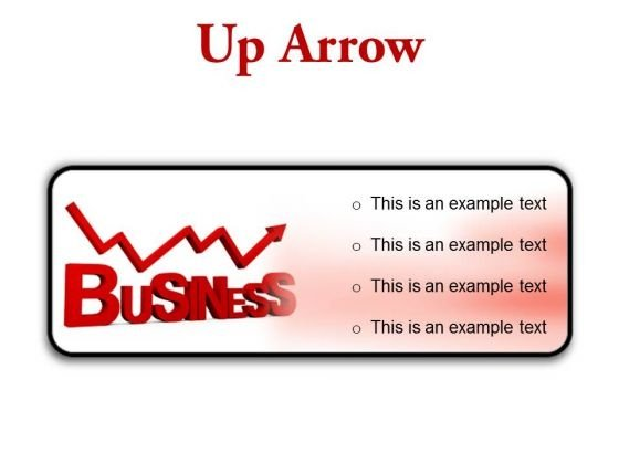 Up Arrow Business PowerPoint Presentation Slides R