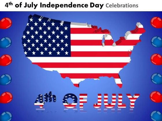 Usa Independence Day 4th July PowerPoint Presentation Slides