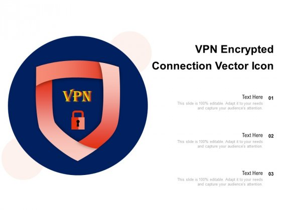 VPN Encrypted Connection Vector Icon Ppt PowerPoint Presentation Model Introduction PDF
