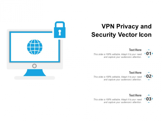 VPN Privacy And Security Vector Icon Ppt PowerPoint Presentation Model Slides PDF