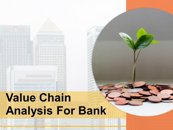 Value Chain Analysis For Bank Management Technology Development Ppt PowerPoint Presentation Complete Deck