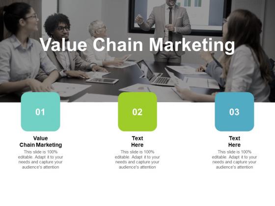 Value Chain Marketing Ppt PowerPoint Presentation Ideas Designs Cpb