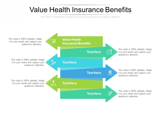Value Health Insurance Benefits Ppt PowerPoint Presentation Gallery Elements Cpb Pdf