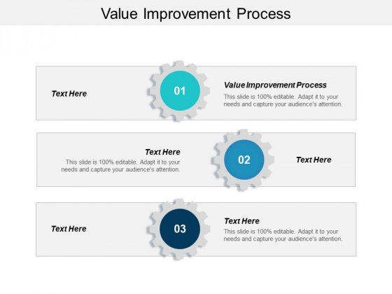 Value Improvement Process Ppt PowerPoint Presentation Slides Example Topics Cpb