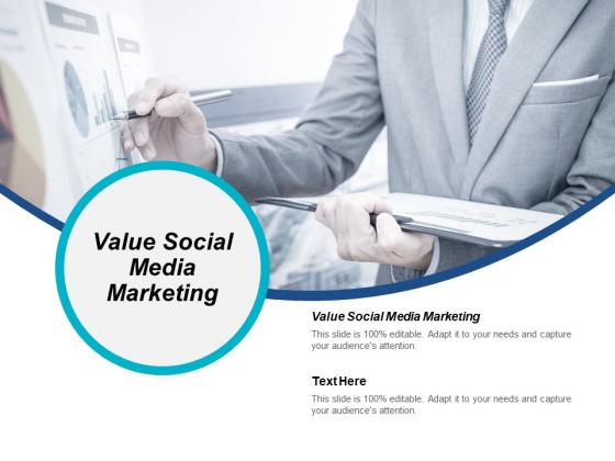 Value Social Media Marketing Ppt PowerPoint Presentation Portfolio Slides Cpb