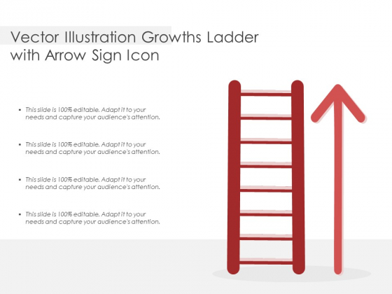 Vector Illustration Growths Ladder With Arrow Sign Icon Ppt PowerPoint Presentation Infographic Template Introduction PDF