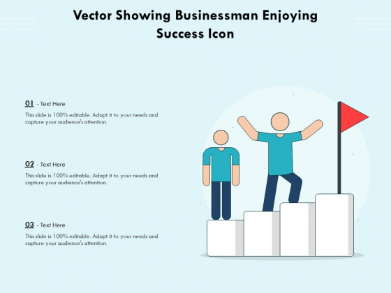 Vector Showing Businessman Enjoying Success Icon Ppt PowerPoint Presentation File Structure PDF