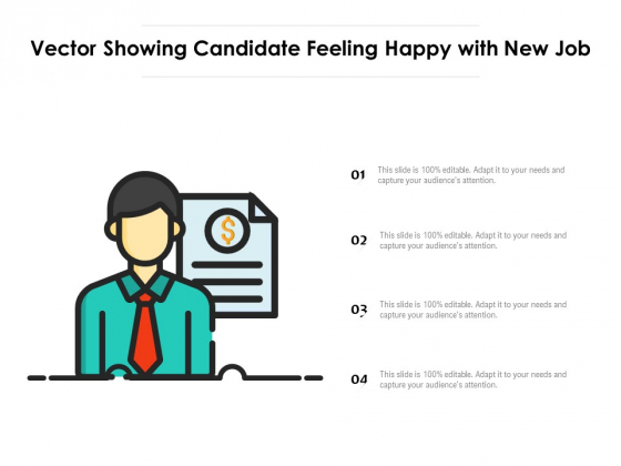 Vector_Showing_Candidate_Feeling_Happy_With_New_Job_Ppt_PowerPoint_Presentation_File_Layout_Ideas_PDF_Slide_1