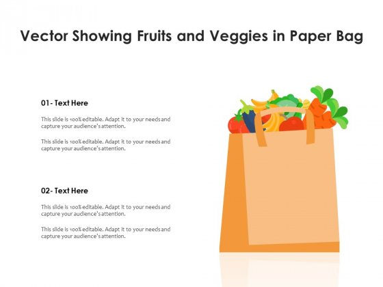 Vector Showing Fruits And Veggies In Paper Bag Ppt PowerPoint Presentation File Information PDF