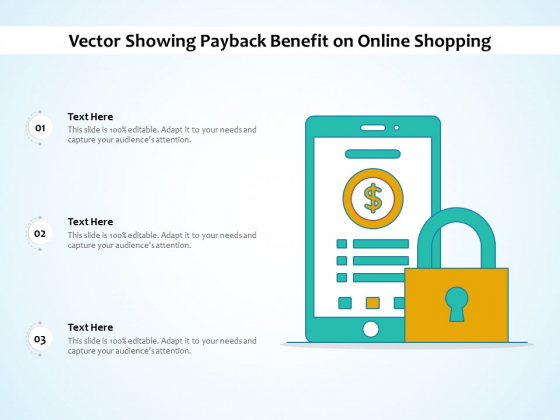 Vector Showing Payback Benefit On Online Shopping Ppt PowerPoint Presentation Model Examples PDF