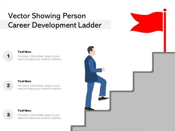 Vector Showing Person Career Development Ladder Ppt PowerPoint Presentation Inspiration Slide Download PDF