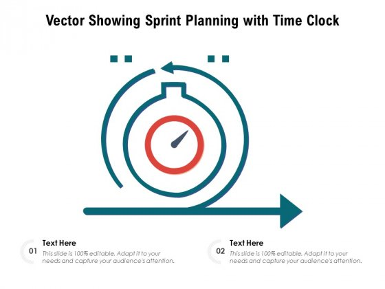 Vector_Showing_Sprint_Planning_With_Time_Clock_Ppt_PowerPoint_Presentation_Styles_Grid_PDF_Slide_1