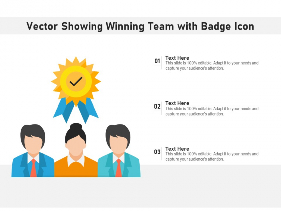 Vector Showing Winning Team With Badge Icon Ppt PowerPoint Presentation Gallery Images PDF