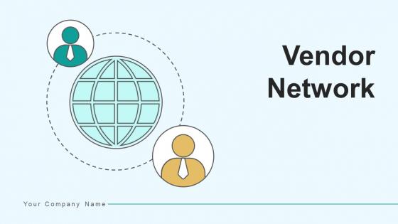Vendor Network Business Communication Ppt PowerPoint Presentation Complete Deck