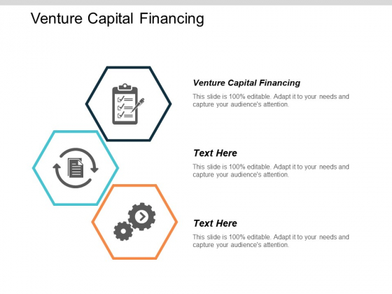 Venture Capital Financing Ppt PowerPoint Presentation Pictures Graphics Example Cpb