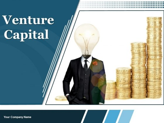 Venture Capital Ppt PowerPoint Presentation Complete Deck With Slides