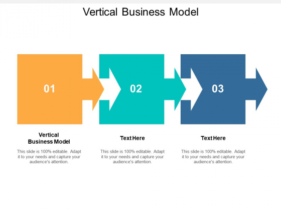 Vertical Business Model Ppt PowerPoint Presentation Show Background Designs Cpb