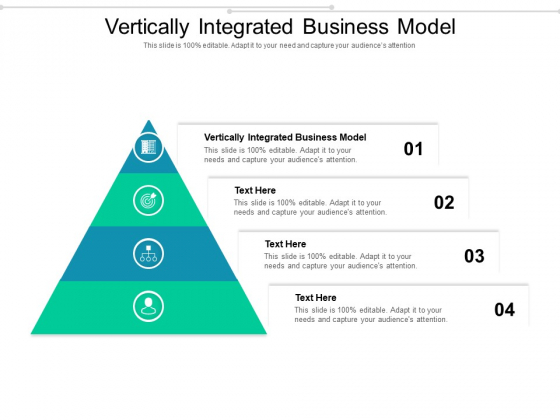 Vertically Integrated Business Model Ppt PowerPoint Presentation Ideas Guide Cpb Pdf