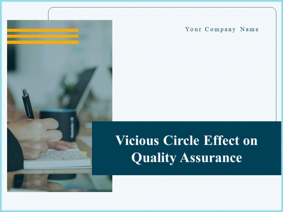 Vicious Circle Effect On Quality Assurance Ppt PowerPoint Presentation Complete Deck With Slides
