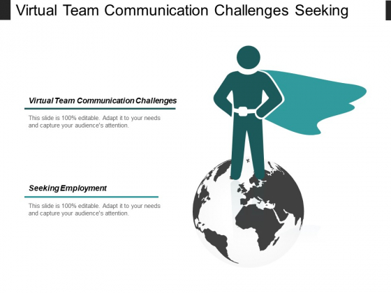 Virtual Team Communication Challenges Seeking Employment Self Learning Ppt PowerPoint Presentation Professional Inspiration Cpb