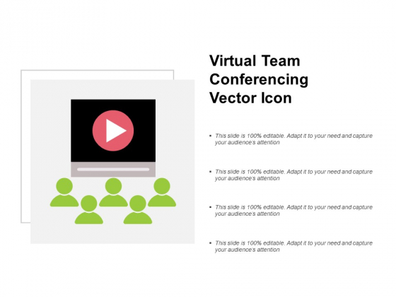 Virtual Team Conferencing Vector Icon Ppt PowerPoint Presentation Ideas Graphics Example