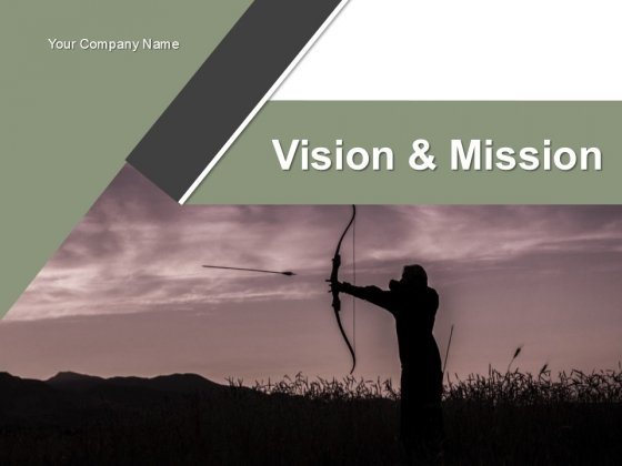 Vision And Mission PowerPoint Presentation Complete Deck With Slides