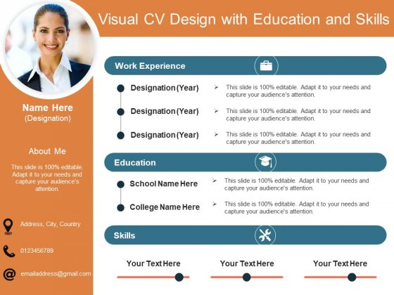 Visual CV Design With Education And Skills Ppt PowerPoint Presentation Slides Graphics Template PDF