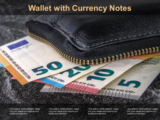 Wallet With Currency Notes Ppt PowerPoint Presentation Model Information