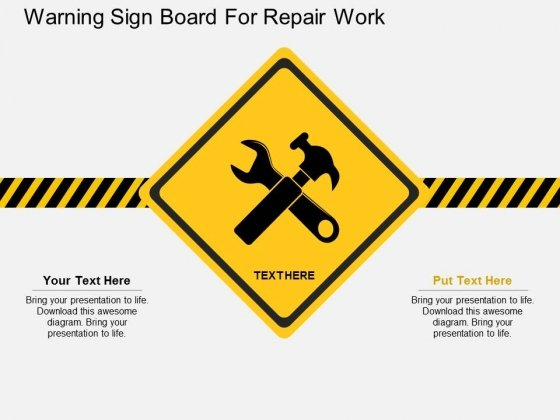 Warning Sign Board For Repair Work Powerpoint Template