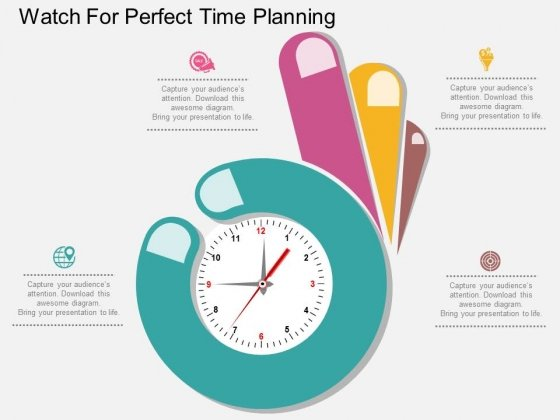 Watch For Perfect Time Planning Powerpoint Template