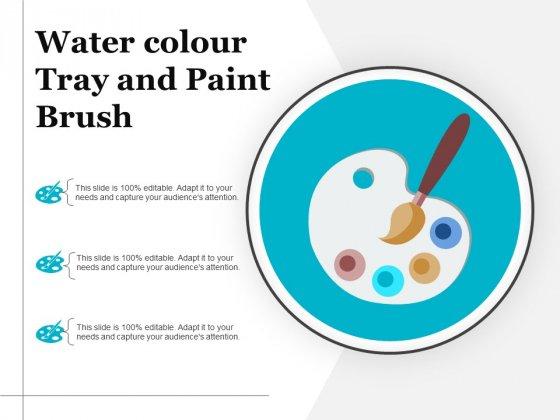 Water Colour Tray And Paint Brush Ppt PowerPoint Presentation Model Graphics Template