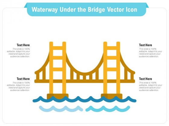 Waterway Under The Bridge Vector Icon Ppt PowerPoint Presentation File Format PDF