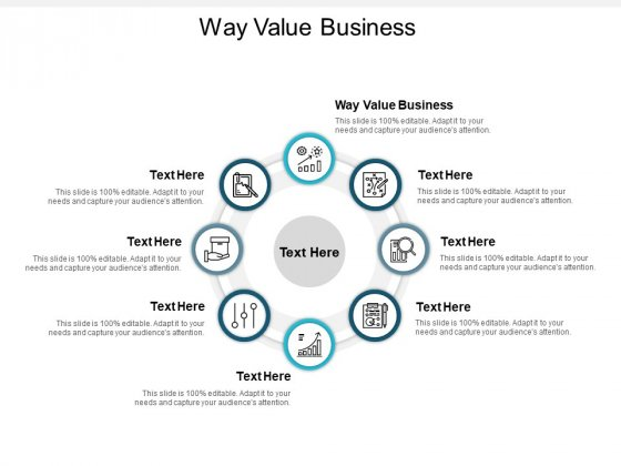 Way Value Business Ppt PowerPoint Presentation Outline Objects Cpb