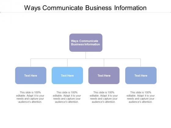 Ways Communicate Business Information Ppt Powerpoint Presentation Inspiration Portfolio Cpb