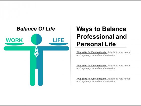 Ways To Balance Professional And Personal Life Ppt PowerPoint Presentation Model