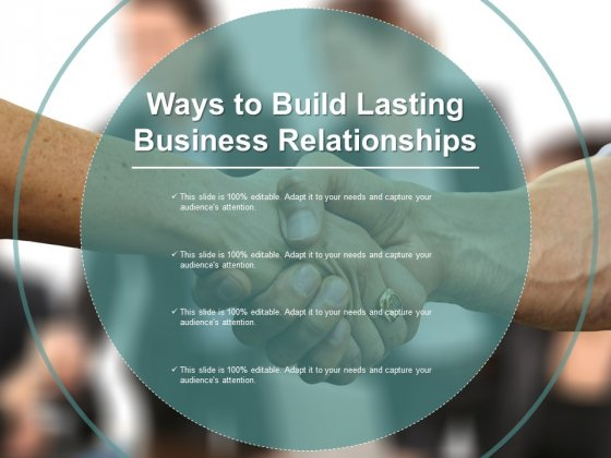Ways To Build Lasting Business Relationships Ppt PowerPoint Presentation Infographic Template Vector