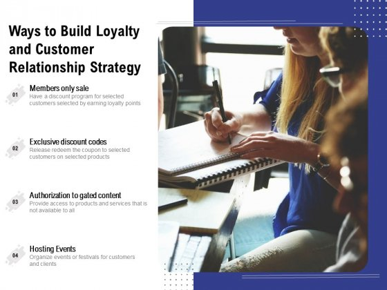 Ways To Build Loyalty And Customer Relationship Strategy Ppt PowerPoint Presentation File Inspiration PDF