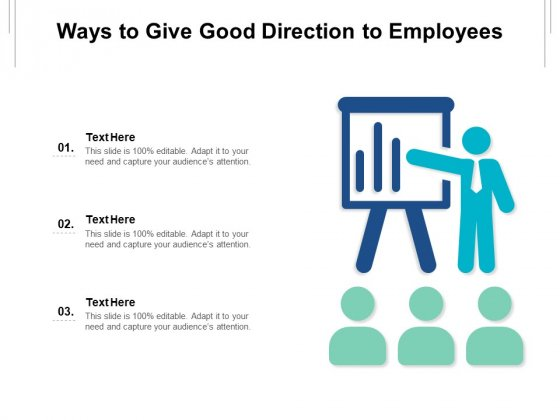 Ways To Give Good Direction To Employees Ppt PowerPoint Presentation Pictures Portrait PDF