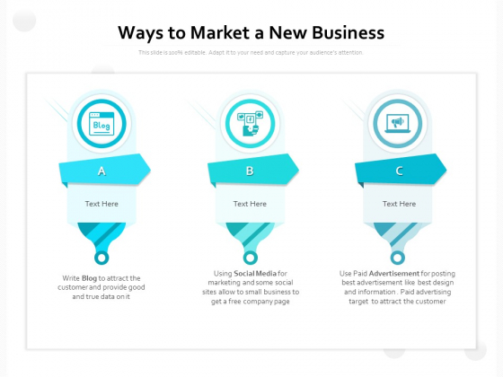 Ways To Market A New Business Ppt PowerPoint Presentation Outline Graphics Example PDF