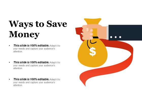 Ways To Save Money Ppt PowerPoint Presentation Pictures Graphics Download
