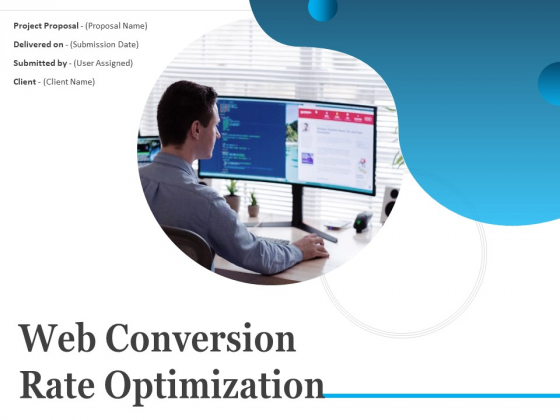 Web Conversion Rate Optimization Ppt PowerPoint Presentation Complete Deck With Slides