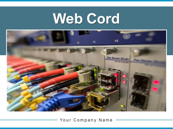 Web Cord Network Cable Computer Ppt PowerPoint Presentation Complete Deck